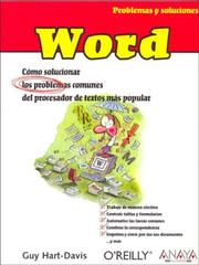 Cover of: Word/ Word Annoyances: Como Solucionar Los Problemas Comunes del Procesador de Textos Mas Popular / How to Fix the Most Annoying Things About Your Favorite ... Y Soluciones/Problems and Solutions)