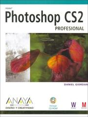 Cover of: Photoshop Cs2 Profesional/ the Art of Photoshop Cs2 (Diseno Y Creatividad / Design and Creativity)