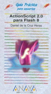 Cover of: Actionscript 2.0 Para Flash 8 | Daniel De La Cruz Heras