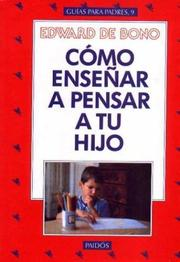 Cover of: Como Ensenar a Pensar a Tu Hijo