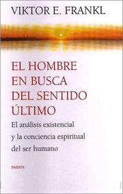 Cover of: El hombre en busca del sentido ultimo/ Man's Search for Ultimate Meaning