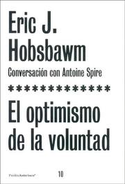 Cover of: El Optimismo De La Voluntad