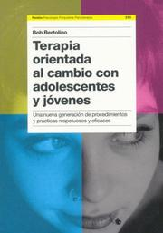 Cover of: Terapia Orientada Al Cambio Con Adolescentes Y Jovenes/ Change-Oriented Therapy with Adolescents and Young Adults