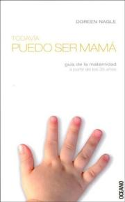 Cover of: Todavia Puedo Ser Mama/i Can Still Be A Mom