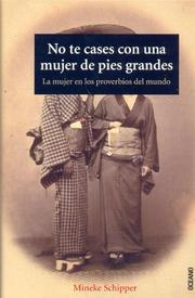 Cover of: No Te Cases Con Una Mujer De Pies Grandes/ Don't Get Mary With a Women With Big Feet (Los Otros Libros)