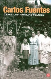 Cover of: Todas las familias felices/ Happy Families