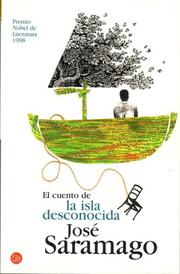 Cover of: El cuento de la isla desconocida/ The Tale of the Unknown Island
