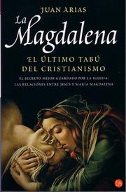 Cover of: La Magdalena/ Mary Magdalene. the Last Christian Taboo