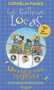 Cover of: Un viaje con sorpresa: Las gallinas locas 2 (Gallinas Locas Series / Crazy Chicks Series)