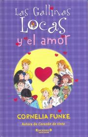 Cover of: LAS GALLINAS LOCAS Y EL AMOR