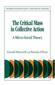 Cover of: The critical mass in collective action | Gerald Marwell