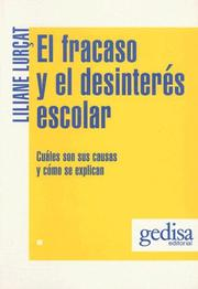 Cover of: El Fracaso y el Desinteres Escolar by Liliane Lurcat