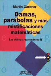 Cover of: Damas, Parabolas y Mas Mistificaciones Matematicas / Checkers, Parables and Other Mathematical Mystifications