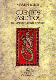 Cover of: Cuentos Jasidicos/ Tales of the Hasidim: Los Maestros Continuadores I/  The Later Masters I (Orientalia)