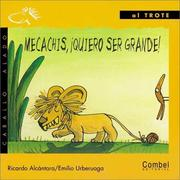 Cover of: Mecachis, Quiero Ser Grande!  / I Want to Be big! (Caballo Alado / Winged Horse)