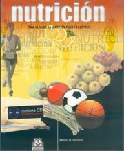 Cover of: Nutricion Para La Salud La Condicion Fisica y El DePorte by Melvin H. Williams