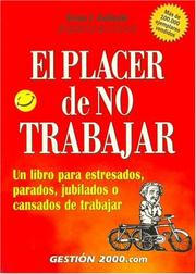 Cover of: El Placer de No Trabajar / The Joy of Not Working