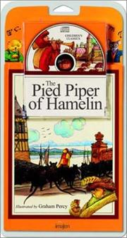 Cover of: The Pied Piper of Hamelin - Book and CD (Childrens Classics) | Graham Percy
