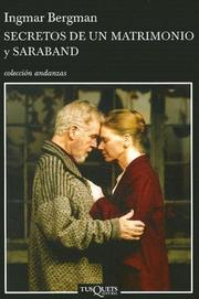Cover of: Secretos De Un Matrimonio Y Saraband/ Secrets of a Marriage and Saraband