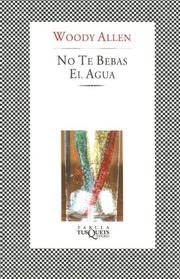 Cover of: No Te Bebas El Agua/ Don't Drink the Water (Fabula / Fables)