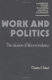 Work and politics by Charles F. Sabel