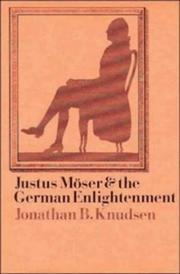 Cover of: Justus Möser and the German Enlightenment