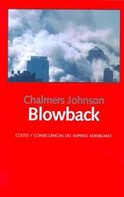 Cover of: Blowback. Costes y Consecuencias del Imperio Americano
