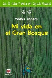 Cover of: Mi Vida En El Gran Bosque