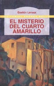 Cover of: El Misterio del Cuarto Amarillo