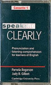 Cover of: Speaking Clearly Cassettes (2) | Pamela Rogerson