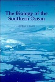 The biology of the Southern Ocean by G. A. Knox