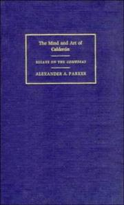 Cover of: The mind and art of Calderón | Alexander Augustine Parker