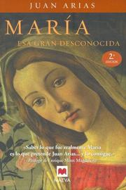 Cover of: Maria, Esa Gran Desconocida/maria, the Great Unknown