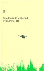 Cover of: Una Teoria De La Libertad/ a Theory of Freedom (Ensayo)
