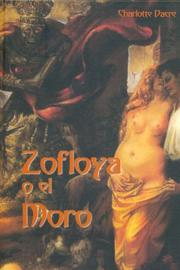 Cover of: Zofloya o el Moro/ Zofloya, or the Moor
