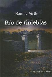 Cover of: Rio De Tinieblas/ River of Darkness