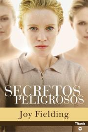 Cover of: SECRETOS PELIGROSOS (Titania Contemporanea)