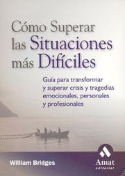 Cover of: Como superar las situaciones mas dificiles