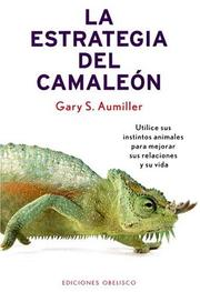 Cover of: La Estrategia Del Camaleon / Walk Like A Chamelon (Self Help) (Self Help)