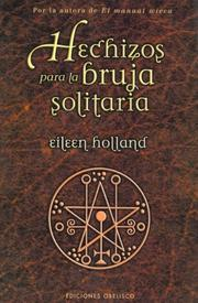 Cover of: Hechizos Para La Bruja Solitaria/ Spells for the Single Witch