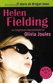 Cover of: La imaginacion descontrolada de Olivia Joules / Olivia Joules and the Overactive Imagination