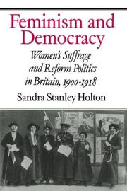 Cover of: Feminism and democracy | Sandra Stanley Holton