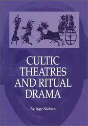 Cover of: Cultic Theatres and Ritual Drama | Inge Nielsen