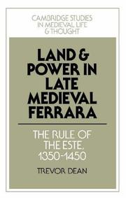 Cover of: Land and power in late medieval Ferrara | Trevor Dean