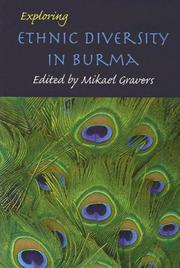 Cover of: Exploring Ethnic Diversity in Burma (Nias Studies in Asian Topics) | Mikael Gravers