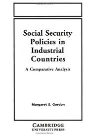Cover of: Social security policies in industrial countries