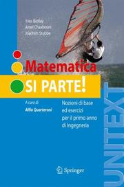 Matematica: si parte! by Yves Biollay, Amel Chaabouni, Joachim Stubbe