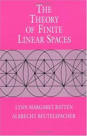 Cover of: The theory of finite linear spaces