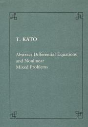 Cover of: Abstract differential equations and nonlinear mixed problems (Publications of the Scuola Normale Superiore)