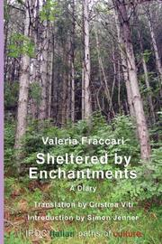 Cover of: Sheltered by Enchantments | Valeria Fraccari